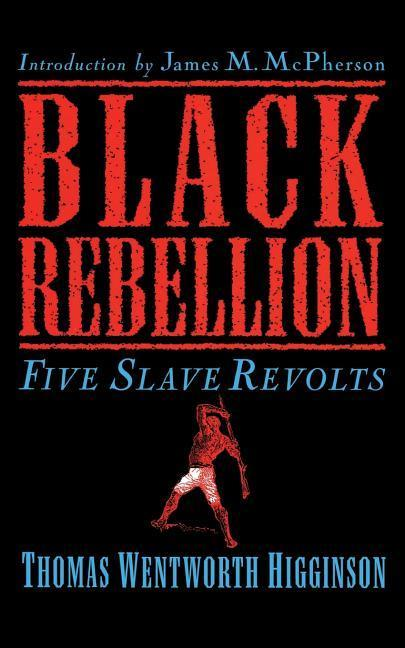 Black Rebellion: Five Slave Revolts als Taschenbuch