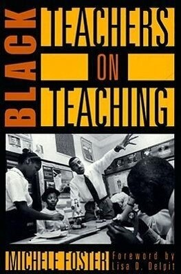 Black Teachers on Teaching als Taschenbuch