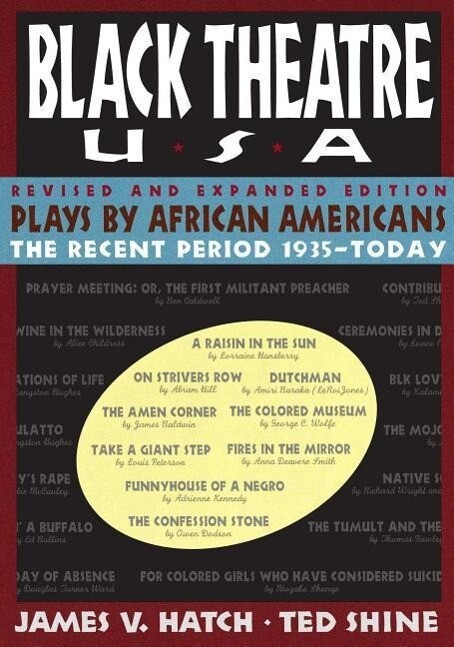 Plays by African Americans: The Recent Period 1935-Today als Buch