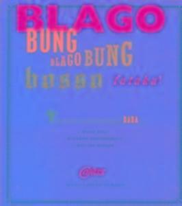 Blago Bung, Blago Bung, Bosso Fataka als Taschenbuch