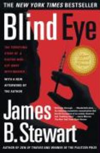 Blind Eye: The Terrifying True Story of a Doctor Who Got Away with Murder als Taschenbuch