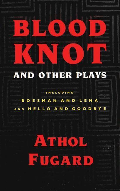 Blood Knot and Other Plays als Taschenbuch