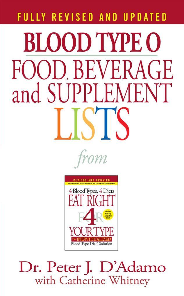 Blood Type O Food, Beverage and Supplement Lists als Taschenbuch