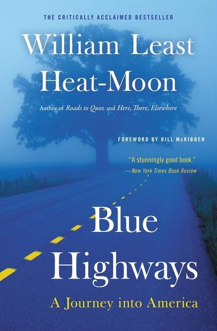 Blue Highways: A Journey Into America als Taschenbuch