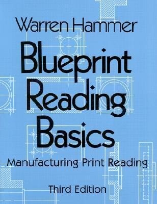 Blueprint Reading Basics: Manufacturing Print Reading als Taschenbuch