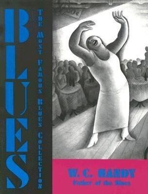 Blues: An Anthology als Taschenbuch
