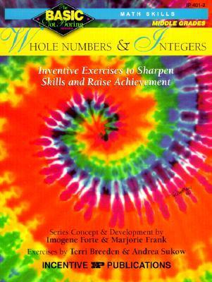 Whole Numbers & Integers Grades 6-8: Inventive Exercises to Sharpen Skills and Raise Achievement als Taschenbuch