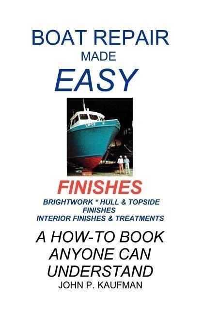Boat Repair Made Easy -- Finishes als Taschenbuch