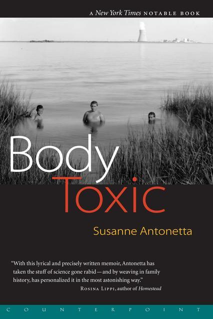 Body Toxic: An Environmental Memoir als Taschenbuch