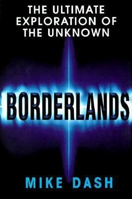 Borderlands: The Ultimate Exploration of the Surrounding Unknown als Buch