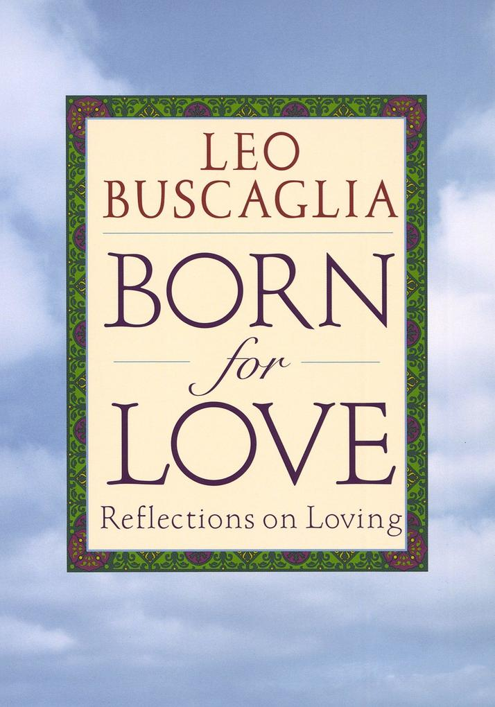 Born for Love: Reflections on Loving als Taschenbuch