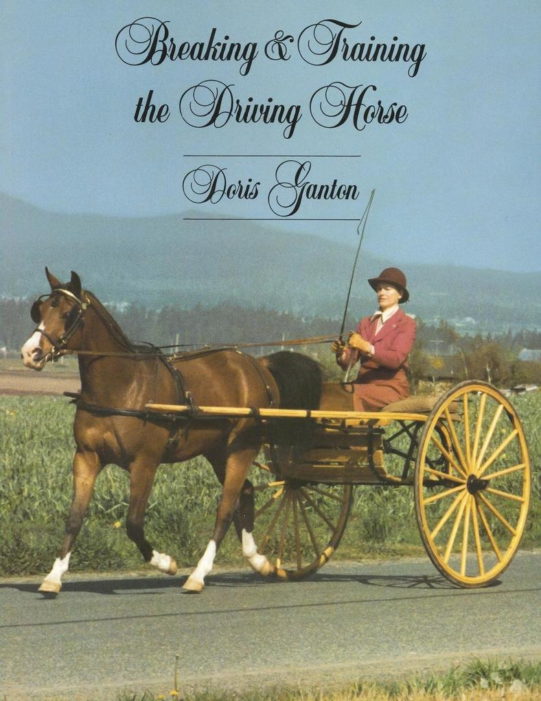 Breaking and Training the Driving Horse als Taschenbuch
