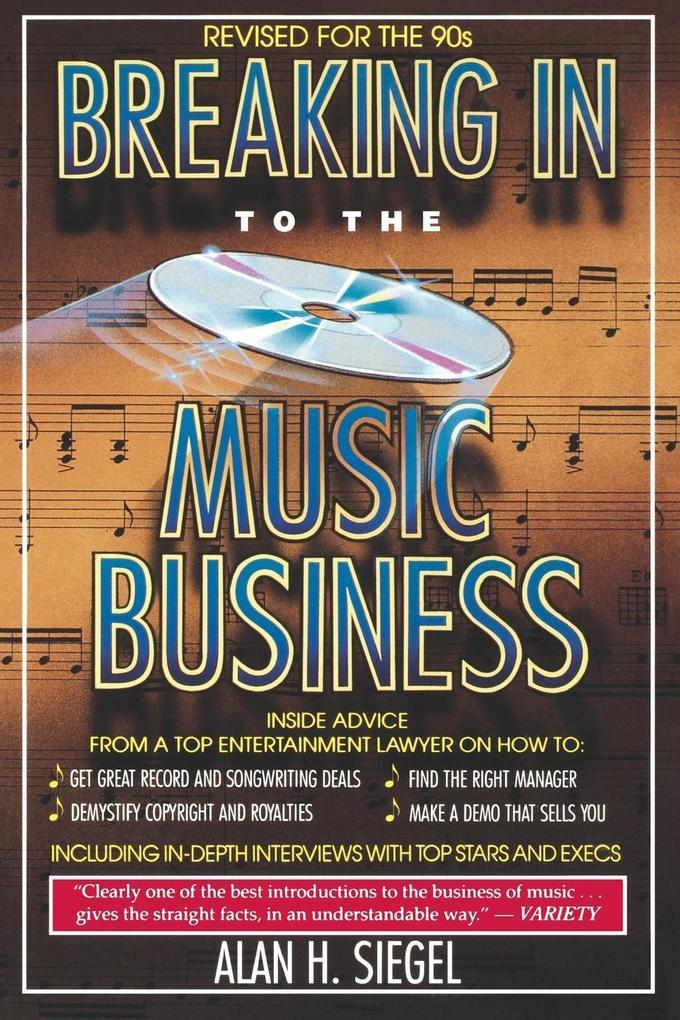 Breaking in to the Music Business als Taschenbuch