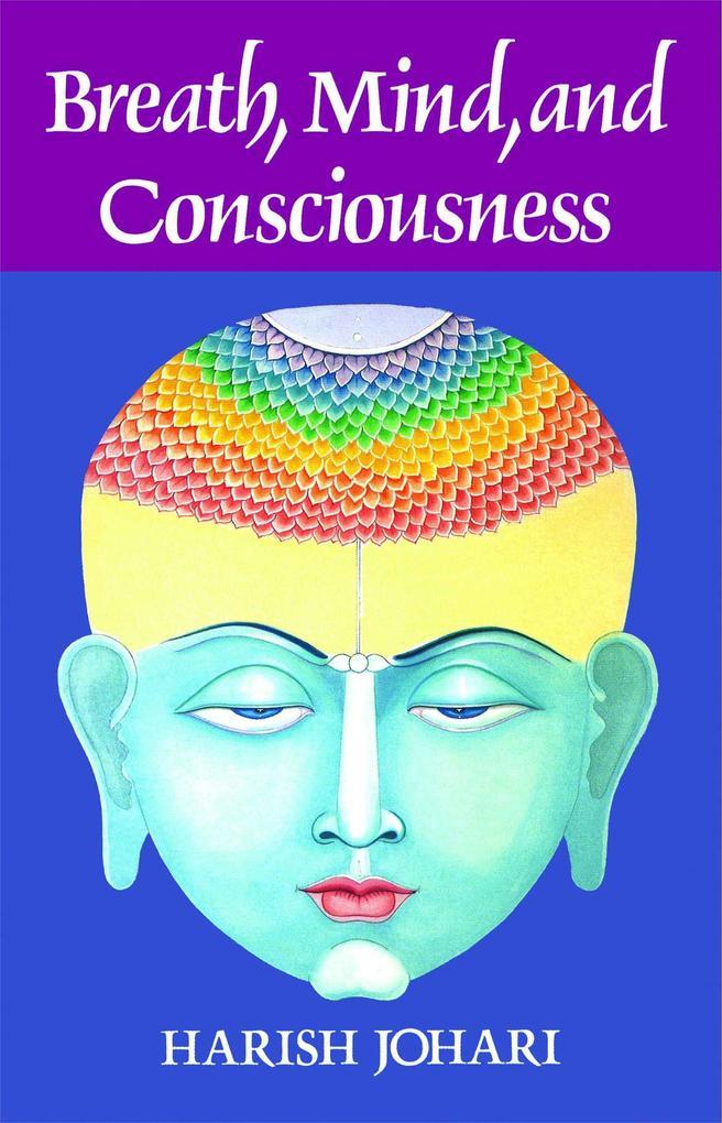 Breath, Mind and Consciousness als Taschenbuch