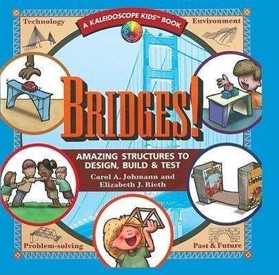 Bridges: Amazing Structures to Design, Build & Test als Taschenbuch