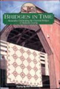 Bridges in Time: Keepsakes Celebrating the Covered Bridges of Madison County als Buch