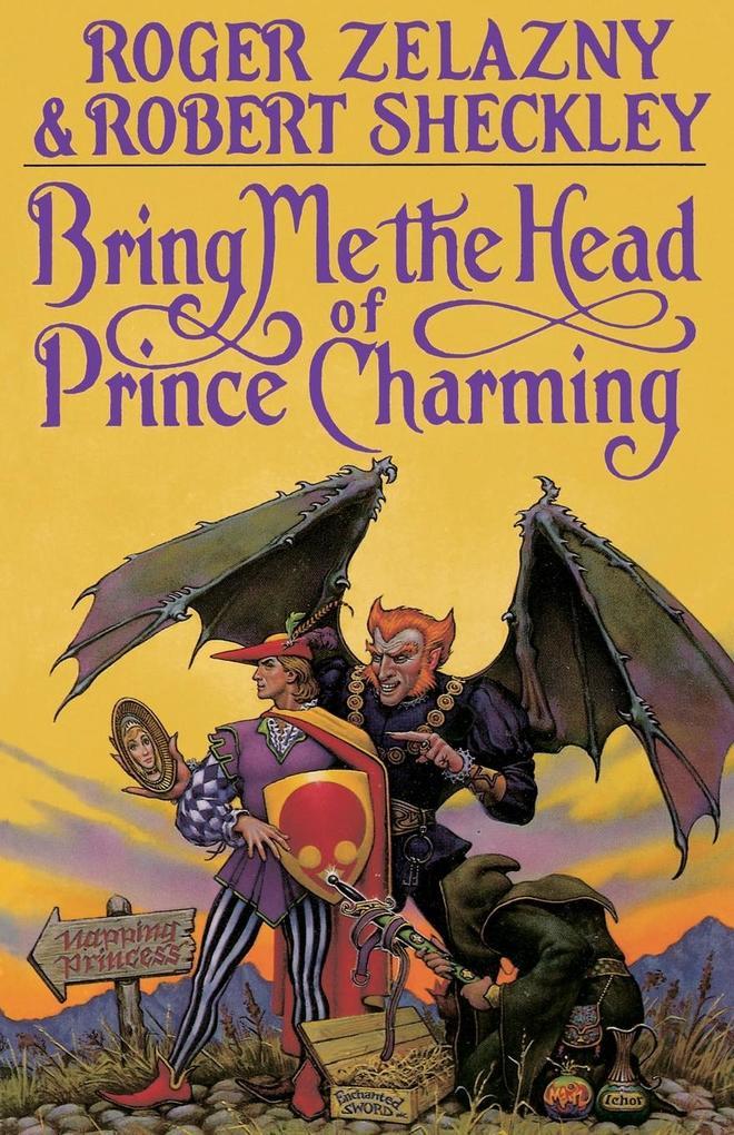 Bring Me the Head of Prince Charming als Taschenbuch