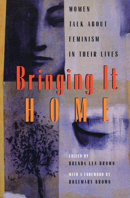 Bringing It Home: Women Talk about Feminism in Their Lives als Taschenbuch