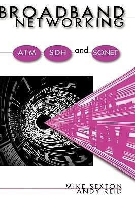 Broadband Networking ATM, Adh and SONET als Buch