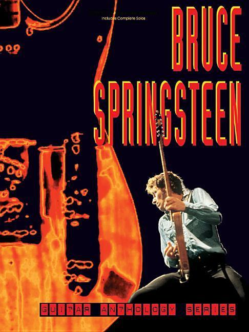 Bruce Springsteen -- Guitar Anthology: Authentic Guitar Tab als Taschenbuch