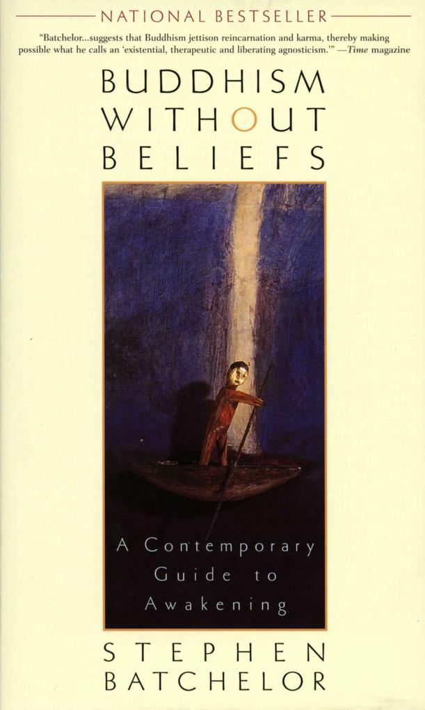 Buddhism Without Beliefs: A Contemporary Guide to Awakening als Taschenbuch