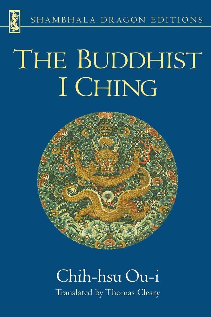 The Buddhist I Ching als Taschenbuch