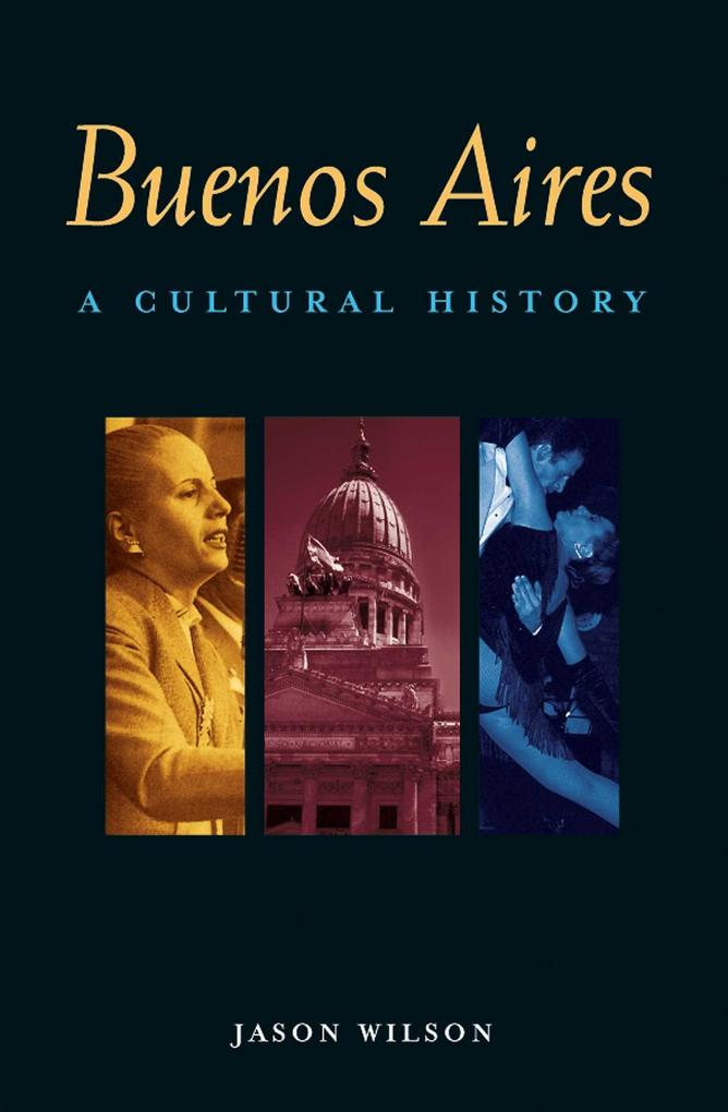Buenos Aires: A Cultural and Literary Companion als Taschenbuch