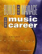 Build and Manage Your Music Career als Taschenbuch