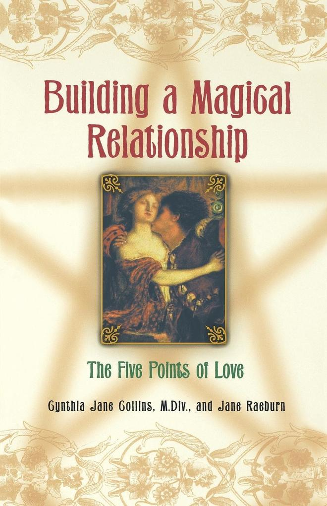 Building a Magical Relationship: The Five Points of Love als Taschenbuch