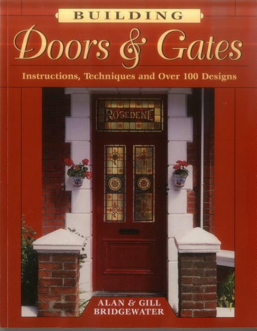 Building Doors & Gates: Instructions, Techniques and Over 100 Designs als Taschenbuch