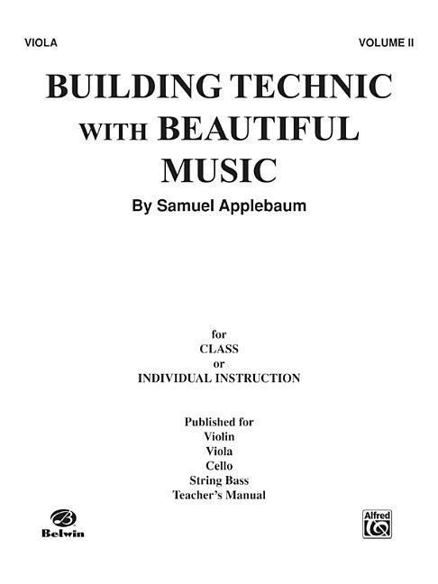 Building Technic with Beautiful Music, Bk 2: Viola als Taschenbuch