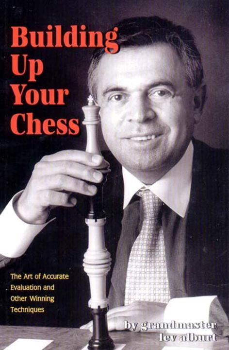 Building Up Your Chess: The Art of Accurate Evaluation and Other Winning Techniques als Taschenbuch
