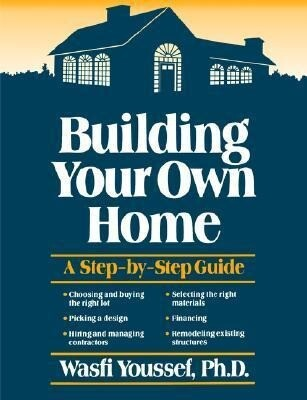 Building Your Own Home: A Step-By-Step Guide als Taschenbuch