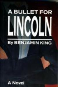A Bullet for Lincoln als Buch