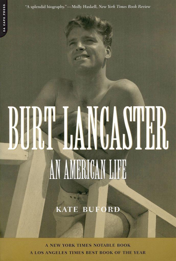 Burt Lancaster: An American Life als Taschenbuch