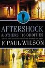 Aftershock & Others: 16 Oddities