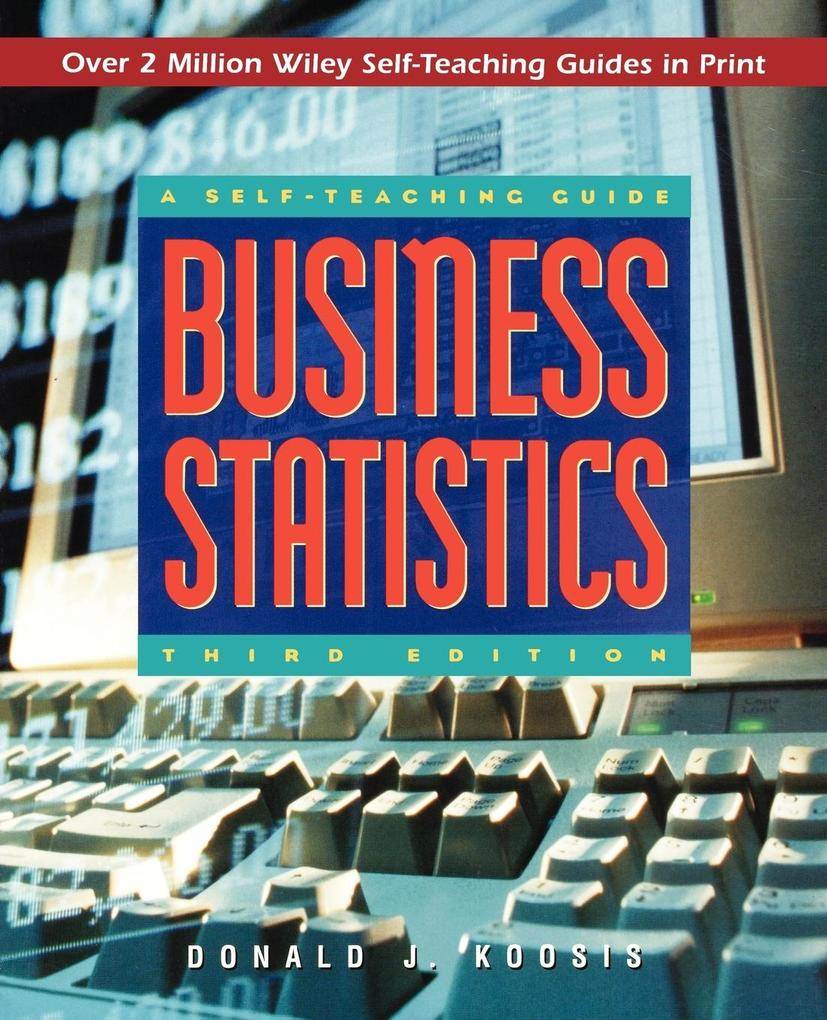Business Statistics: A Self-Teaching Guide als Taschenbuch