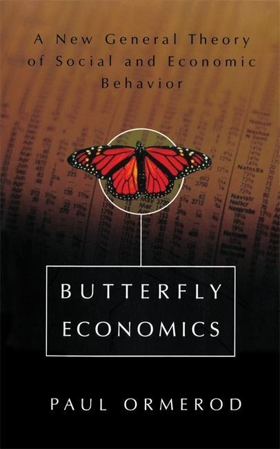 Butterfly Economics a New General Theory of Social and Economic Behavior als Taschenbuch