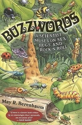 Buzzwords:: A Scientist Muses on Sex, Bugs, and Rock 'n' Roll als Taschenbuch