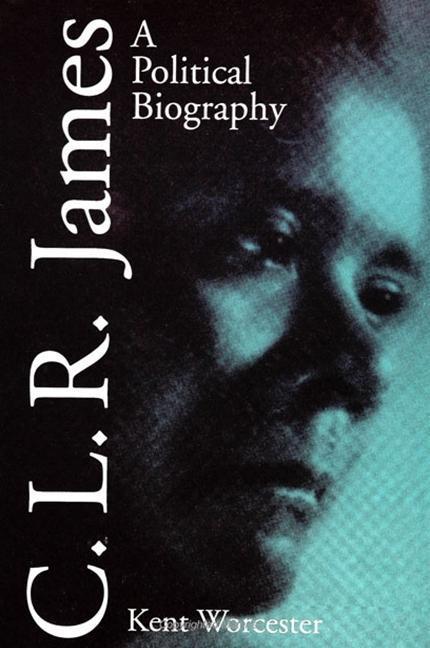 C L R James: A Political Biography als Taschenbuch