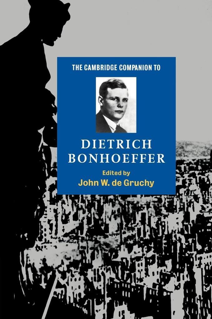 The Cambridge Companion to Dietrich Bonhoeffer als Buch