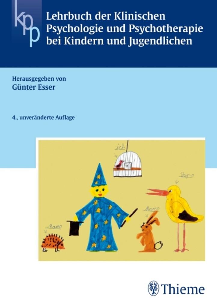 Lehrbuch der Klinischen Psychologie u. Psychotherapie bei Kindern + Jugendlichen als eBook