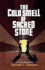 The Cold Smell of Sacred Stone