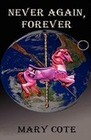 Never Again, Forever
