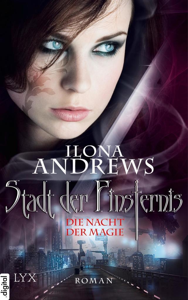 Stadt der Finsternis - Die Nacht der Magie als eBook