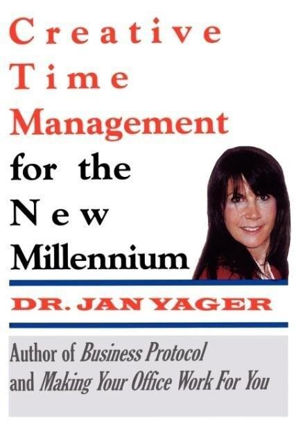 Creative Time Management for the New Millennium als Taschenbuch