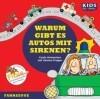 CD WISSEN Junior - KIDS Academy - Warum gibt es Autos mit Sirenen?