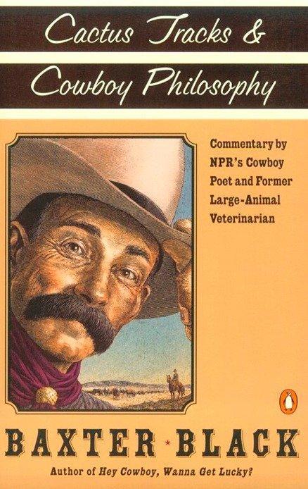 Cactus Tracks & Cowboy Philosophy als Taschenbuch