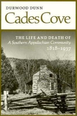 Cades Cove: Life Death Southern Appalachian Community als Taschenbuch