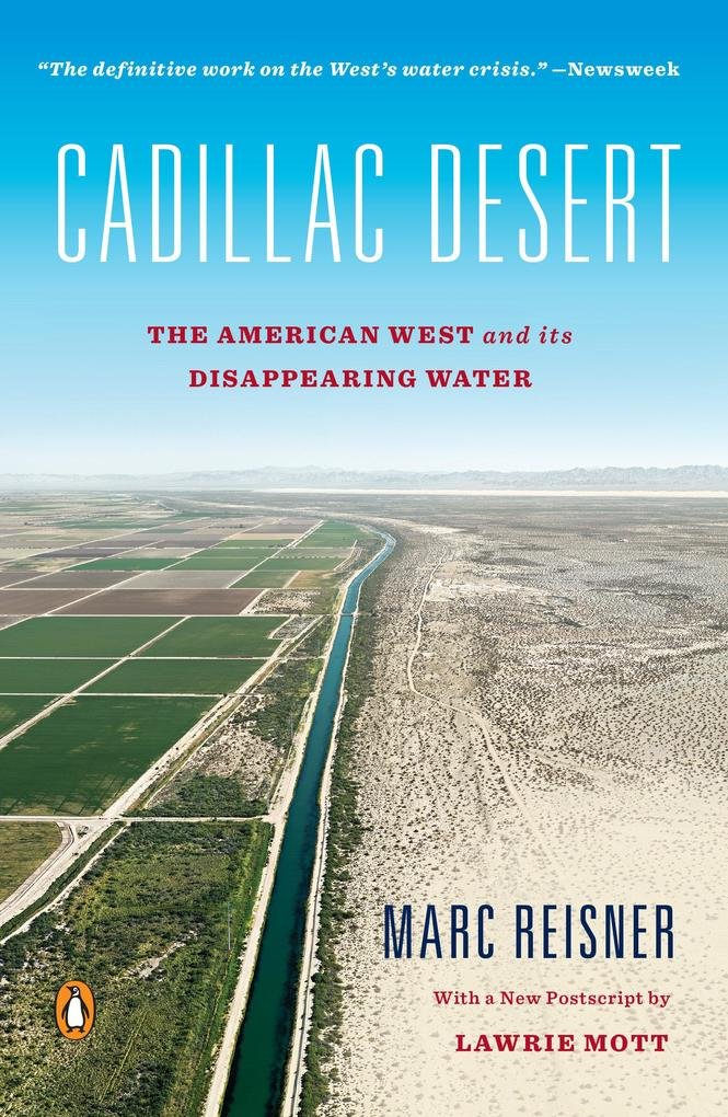 Cadillac Desert: The American West and Its Disappearing Water als Taschenbuch